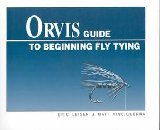 Image for Orvis Guide to Beginning Fly Tying