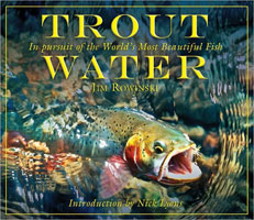 Image for Trout Water: In Pursuit of the World's Most Beautiful Fish