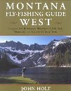 Montana Fly-Fishing Guide - West