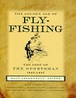 Image for The Golden Age of Fly-Fishing: The Best of the Sportsman 1927-1937