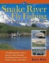 Image for Snake River Fly Fishing: Through the Eyes of an Angler
