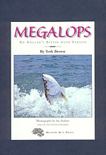 Image for Megalops: An Angler's Affair With Tarpon