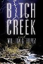 Image for Bitch Creek