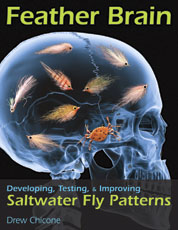 Image for Feather Brain, Developing, Testing and Improving Saltwater Fly Patterns
