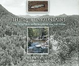 Image for The Quiet Mountains; A Ten-Year Search for the Last Wild Trout of Mexico's Sierra Madre Occidental