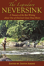 Image for The Legendary Neversink; A Treasury of the Best Writing…