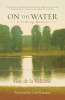 Image for On the Water: A Fishing Memoir