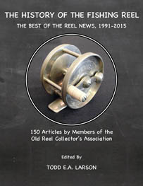 Image for The History of the Fishing Reel: The Best of The Reel News, 1991-2015
