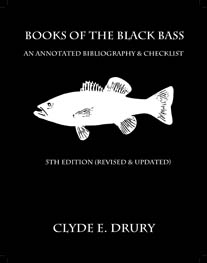 Image for Books of the Black Bass: An Annotated Bibliography & Checklist