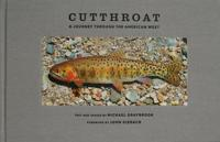 Image for Cutthroat: A Jurney Through the American West