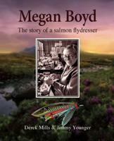 Image for Megan Boyd; The story of a salmon flydresser