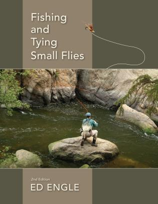 Image for Fishing and Tying Small Flies (2nd Ed)