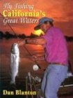 Image for Fly Fishing California's Great Waters