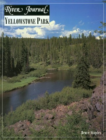 Image for River Journal; Yellowstone Park (Vol 4, No 1)