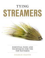 Image for Tying Streamers; Essential Flies and Techniques for Top Patterns
