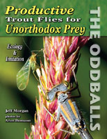 Image for Productive Trout Flies for Unorthodox Prey: The Odballs