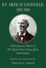 Image for B. F. Meek in Louisville, 1882 - 1916: A Documentary History