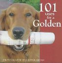 Image for 101 Uses for a Golden