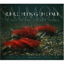 Image for Reaching Home: Pacific Salmon, Pacific People