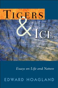 Image for Tigers & Ice: Reflections on Nature and Life