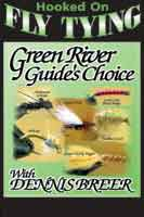 Image for Hooked on Fly Tying; Green River Guides Choice (DVD)