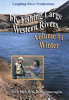 Image for Fly Fishing Large Western Rivers; Volume 1, Winter (DVD)