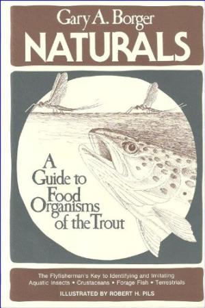 Image for Naturals: A Guide to Food Organisms of the Trout