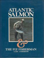 Image for Atlantic Salmon & The Fly Fisherman