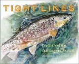 Image for Tight Lines : Ten Years of the Yale Anglers' Journal