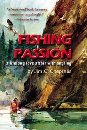 Image for Fishing Passion; A Lifelong love affair with angling