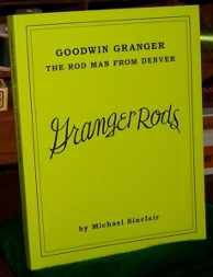 Image for Goodwin Granger; The Rod Man from Denver
